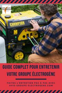 Guide complet pour entretenir votre groupe électrogène